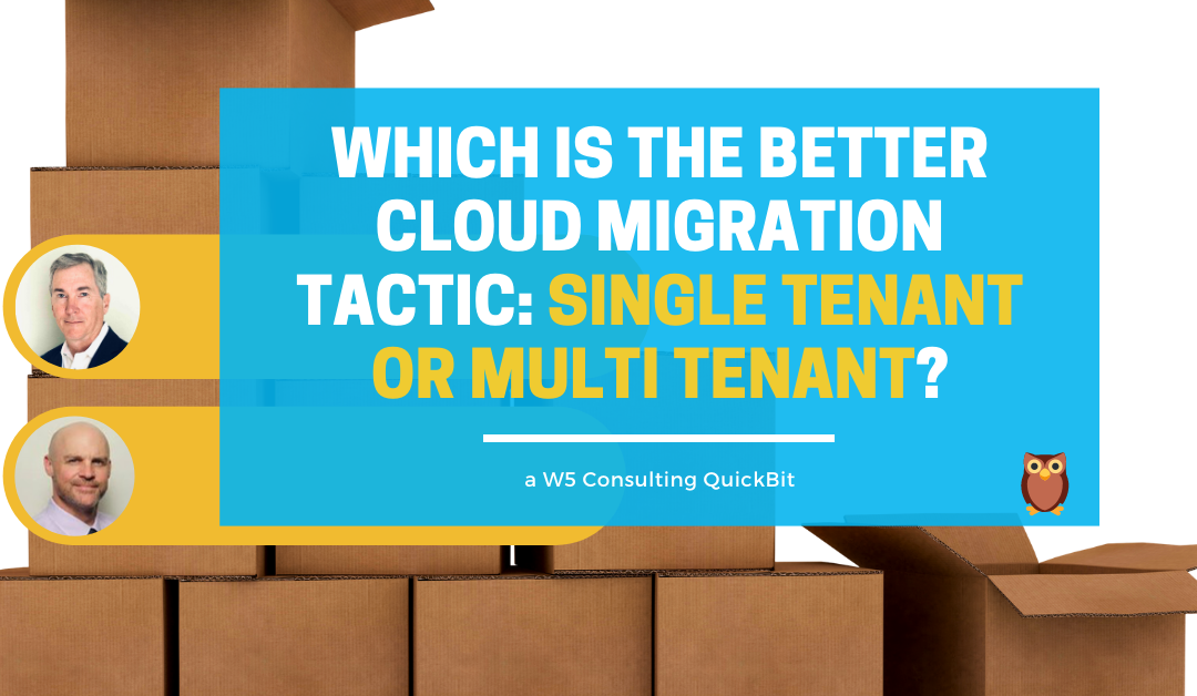 Video: When moving to the cloud, which is better – single or multi tenant?