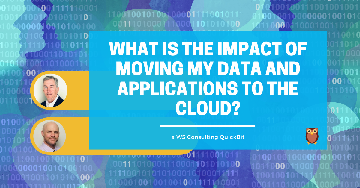 Impact of moving to the cloud