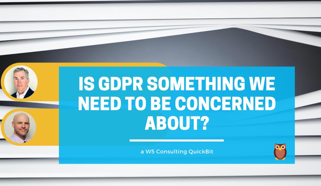 Video: Should I Still Be Concerned about GDPR?
